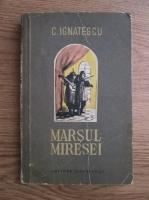 Anticariat: G. Ignatescu - Marsul miresei