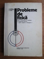 Anticariat: G. Ionescu - Probleme de fizica date la concursurile de admitere in invatamantul superior pentru ingineri si subingineri