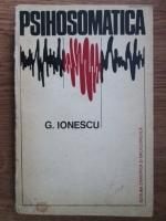 G. Ionescu - Psihosomatica