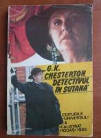 Anticariat: G. K. Chesterton - Detectivul in sutana