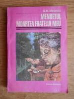 Anticariat: G. M. Vladescu - Menuetul. Moartea fratelui meu