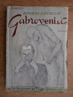 Anticariat: G. M. Vladescu - Republica disperatilor. Gabroveni and Co