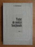 Anticariat: G. Marinescu - Tratat de analiza functionala (volumul 1)