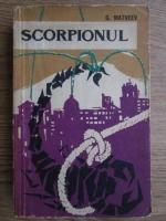 Anticariat: G. Matveev - Scorpionul