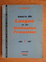 Anticariat: G. Mauger - Cours de langue et de civilisation francaise (volumul 1)