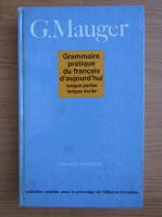 G. Mauger - Grammaire pratique du francais d'aujourd'hui