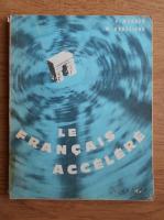 G. Mauger - Le francais accelere