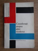 Anticariat: G. Oprescu - Consideratii asupra artei moderne