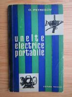 Anticariat: G. Petrescu - Unelte electrice portabile