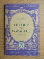 Anticariat: G. Sand - Lettres d'un voyageur (1934)
