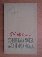 Anticariat: G. V. Plehanov - Scrisori fara adresa. Arta si viata sociala