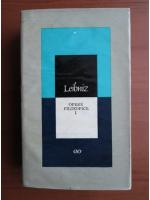 Anticariat: G. W. Leibniz - Opere filozofice (volumul 1)