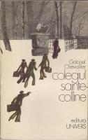 Anticariat: Gabriel Chevallier - Colegiul Sainte Colline