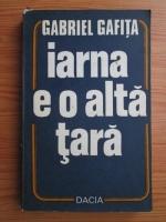 Gabriel Gafita - Iarna e o alta tara
