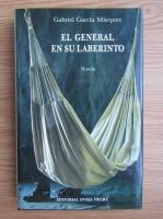 Gabriel Garcia Marquez - El general en sur laberinto