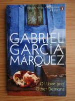 Gabriel Garcia Marquez - Of love and other demons