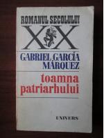 Anticariat: Gabriel Garcia Marquez - Toamna patriarhului