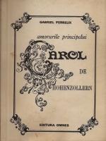 Gabriel Perreux - Amorurile principelui Carol de Hohenzollern