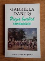 Gabriela Dantis - Poezia bucolica romaneasca