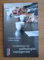 Anticariat: Gabriela Marian - Fundamentele psihologiei manageriale