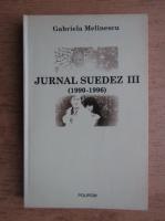 Anticariat: Gabriela Melinescu - Jurnal suedez 1990-1996 (volumul 3)