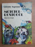Anticariat: Gabriela Negreanu - Mototol-Rostogol