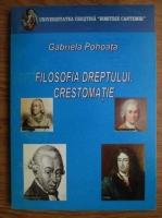 Gabriela Pohoata - Filosofia dreptului. Crestomatie