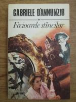 Anticariat: Gabriele D Annunzio - Fecioarele stancilor