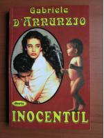 Anticariat: Gabriele D' Annunzio - Inocentul