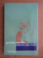 Anticariat: Gaetano Camillo - Iubind la umbra teiului