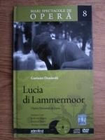 Gaetano Donizetti - Lucia di Lammermoor (contine 2 CD-uri)