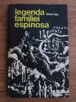 Anticariat: Gaetano Gangi - Legenda familiei Espinosa