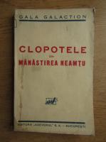 Anticariat: Gala Galaction - Clopotele din manastirea Neamt (1941)