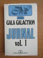 Anticariat: Gala Galaction - Jurnal (volumul 1)