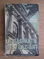 Anticariat: Gala Galaction - La raspantie de veacuri (volumul 2, 1935)