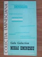 Anticariat: Gala Galaction - Mihai Eminescu