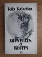 Anticariat: Gala Galaction - Nouvelles et recits