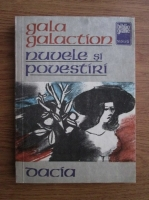 Gala Galaction - Nuvele si povestiri