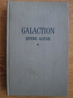 Anticariat: Gala Galaction - Opere alese. volumul 1