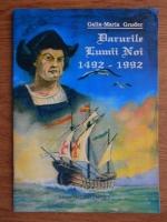 Anticariat: Galia Maria Gruder - Darurile lumii noi 1492-1992