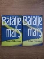 Anticariat: Galina Nikolaeva - Batalie in mars (2 volume)