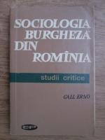 Anticariat: Gall Erno - Sociologia burgheza din Romania