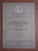 Gandirea istorica in Academia Romana, 1866-1918