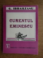 Garabet Ibraileanu - Curentul Eminescu