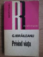 Garabet Ibraileanu - Privind viata