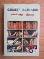 Garabet Ibraileanu - Scrieri critice, aforisme