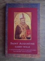 Anticariat: Garry Wills - Saint Augustine