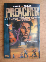 Garth Ennis - Preacher. Until the end of the world