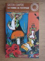 Gaston Compere - La Femme de Putiphar et autres contes fantastiques