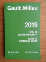 Anticariat: Gault si Millau. Ghid de vinuri romanesti 2019